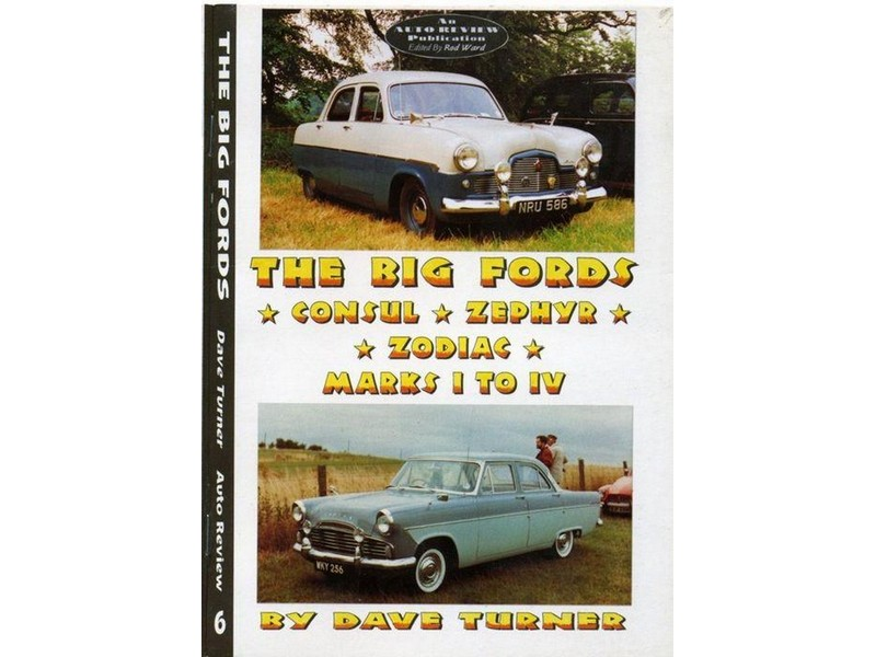 Auto Review Books Big Fords Consul Zephyr Zodiac